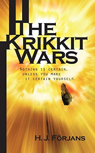 9781477246313: The Krikkit Wars: Nothing is certain, unless you make it certain yourself