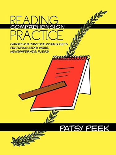 9781477249338: Reading Comprehension Practice: Grades 2-8 Practice Worksheets Featuring Story Webs, Newspaper Ads, Fliers