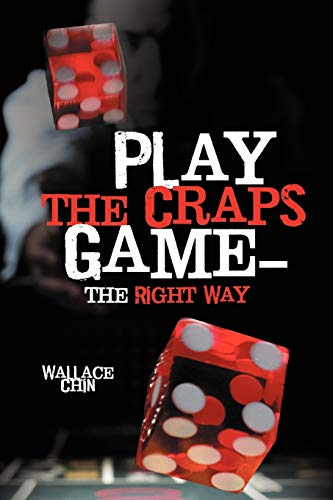 9781477249475: Play the Craps Game-the Right Way