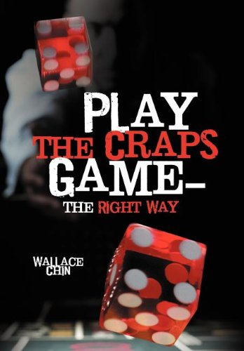 9781477249482: Play the Craps Game-The Right Way