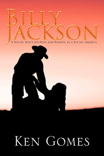 9781477252239: Billy Jackson: A Young Man's Journey and Passion in a Young America