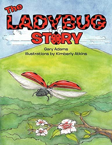 9781477256275: The Ladybug Story