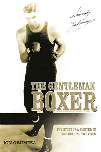 9781477257906: The Gentleman Boxer: The Story of a Fighter in the Roaring Twenties