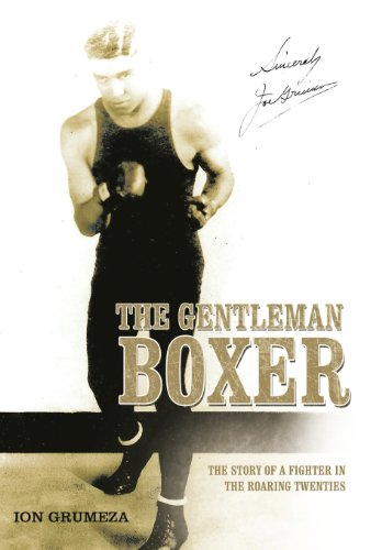 9781477257913: The Gentleman Boxer: The Story of a Fighter in the Roaring Twenties