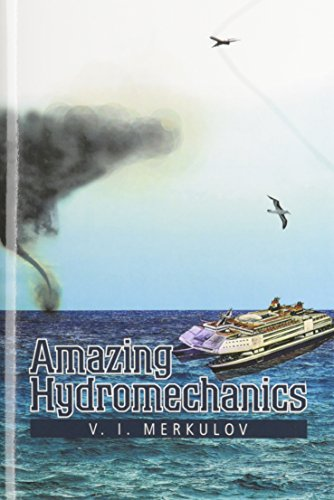 9781477258828: Amazing Hydromechanics