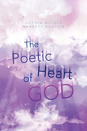 9781477259993: The Poetic Heart of God: Volume 2