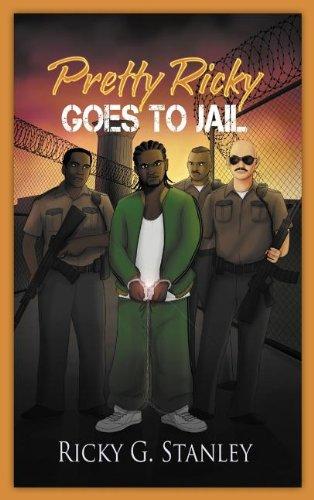 9781477260036: Pretty Ricky Goes to Jail