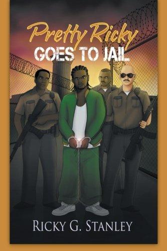 9781477260050: Pretty Ricky Goes to Jail