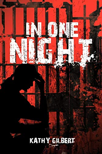 In One Night: Kathy Gilbert
