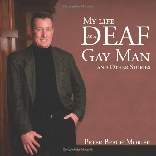 9781477262924: My life as a Deaf Gay Man and Other Stories
