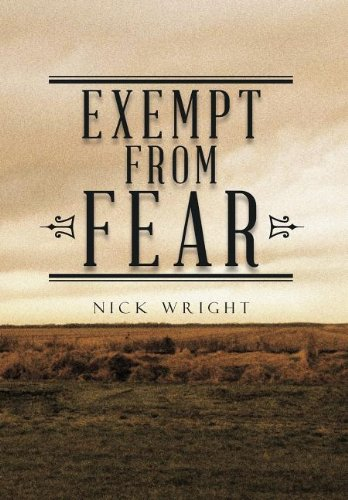 9781477263860: Exempt from Fear