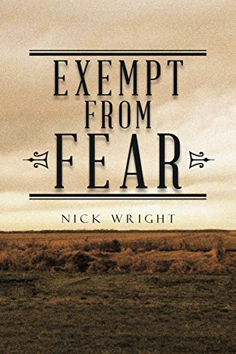 Exempt From Fear: Nick Wright