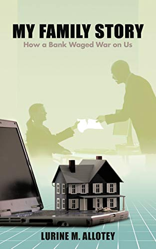 9781477264829: My Family Story: How a Bank Waged War on Us