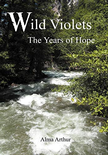 9781477265734: Wild Violets: The Years of Hope