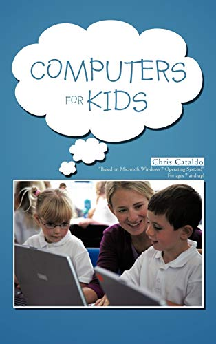 9781477266571: Computers For Kids