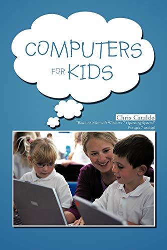 9781477266595: Computers For Kids