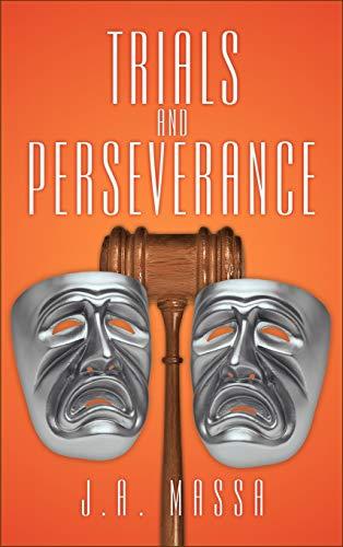 Trials and Perseverance: J. A. Massa