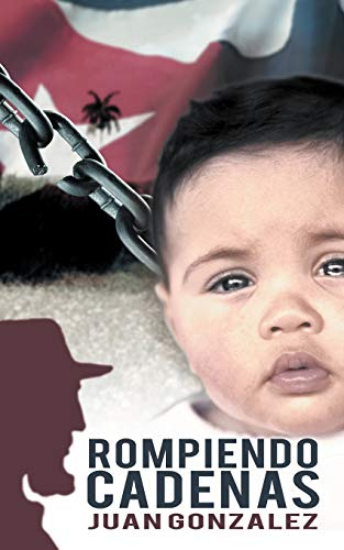 9781477267394: Rompiendo Cadenas (Spanish Edition)