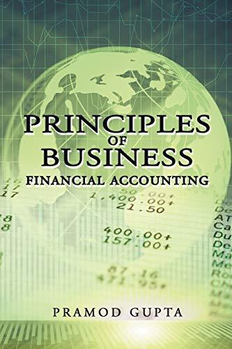 Principles of Business Financial Accounting: Pramod Gupta