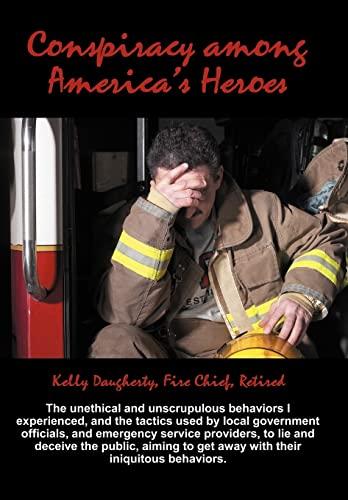 9781477268674: Conspiracy Among America's Heroes