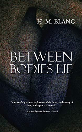 9781477269114: Between Bodies Lie