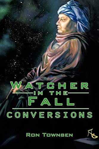 Watcher In The Fall: Conversions: Townsen, Ron