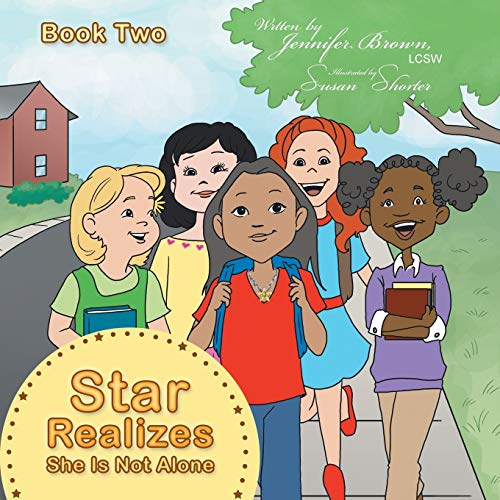 Star Realizes She Is Not Alone: Jennifer Brown LCSW