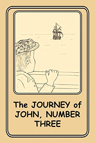 The Journey Of John, Number Three 4 Volume 4: Joann Ellen Sisco