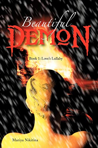 Beautiful Demon Book 1 Loves Lullaby: Mariya Nikitina