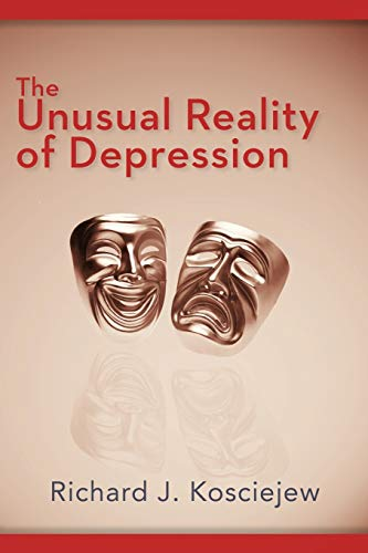 9781477273692: The Unusual Reality of Depression