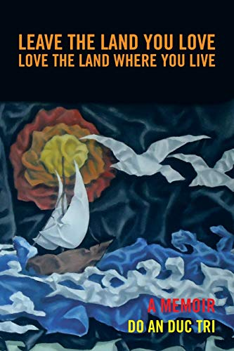 9781477274071: Leave the Land You Love: Love the Land Where You Live