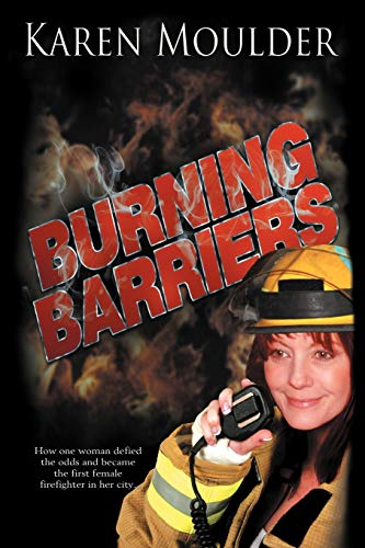 9781477275375: Burning Barriers