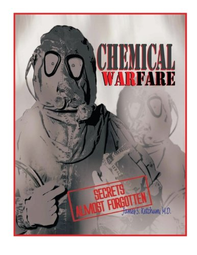 9781477275894: Chemical Warfare Secrets Almost Forgotten