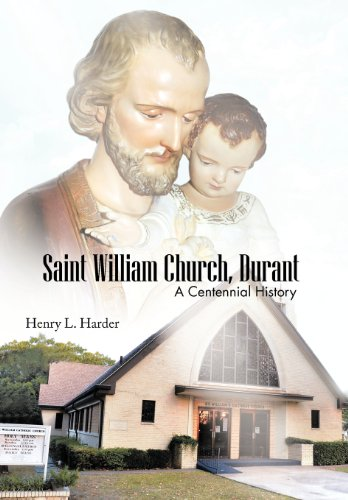 Saint William Church, Durant: A Centennial History: Henry L. Harder