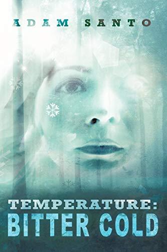 Temperature: Bitter Cold: Adam Santo