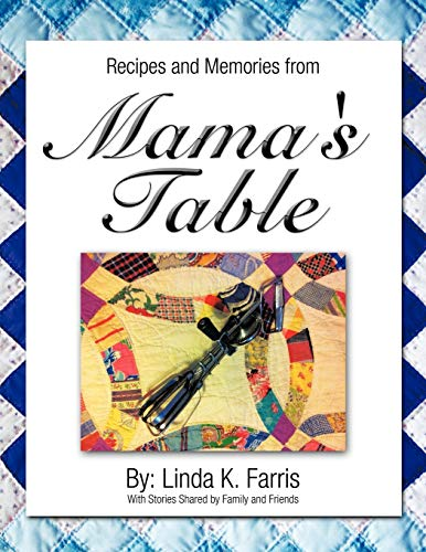 9781477277072: Recipes and Memories from Mama's Table