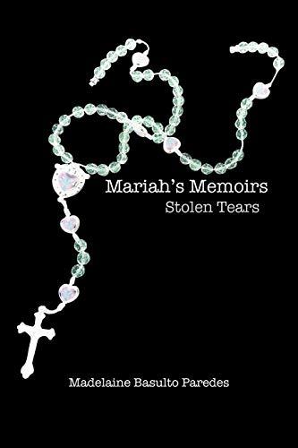 9781477277225: Mariah's Memoirs: Stolen Tears