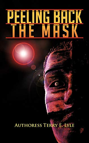 Peeling Back the Mask: Authoress Terry E. Lyle