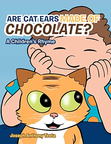 9781477279779: Are Cat Ears Made of Chocolate?: A Children's Rhyme
