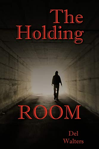 9781477280805: The Holding Room