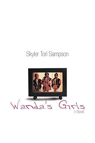 Wandas Girls: Skyler Tori Sampson