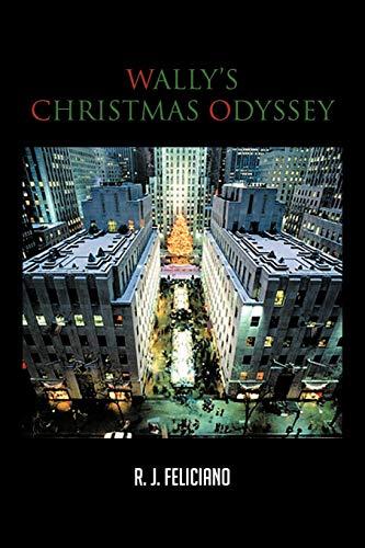 Wallys Christmas Odyssey: R. J. FELICIANO