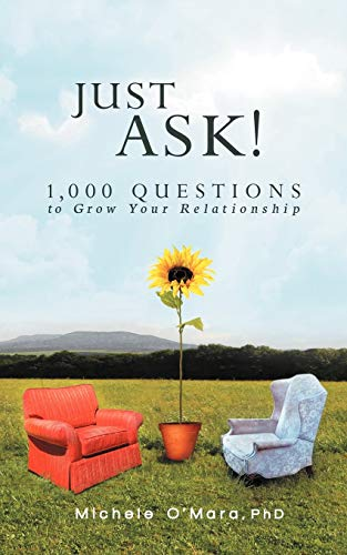 Just Ask!: 1000 Questions to Grow Your Relationship (Paperback)