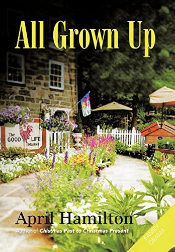 All Grown Up: April Hamilton