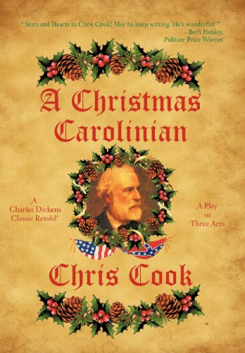 9781477284650: A Christmas Carolinian: A Play in Three Acts