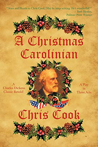 9781477284667: A Christmas Carolinian: A Play in Three Acts