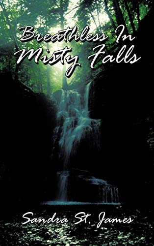 Breathless in Misty Falls: Sandra St James