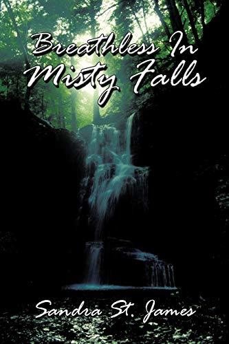 Breathless In Misty Falls: Sandra St. James