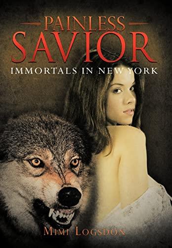 9781477285992: Painless Savior: Immortals in New York