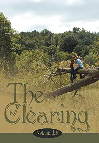 The Clearing: Melanie Jett